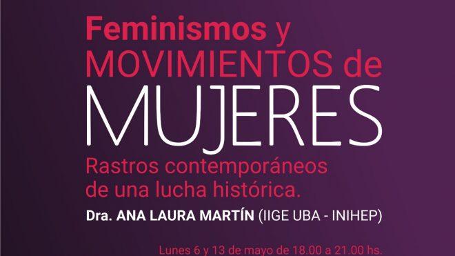 Seminario especial: Feminismos y movimientos de mujeres. Rastros contemporáneos de una lucha histórica