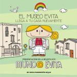 11 Edición. El Museo Evita Llega a tu Casa